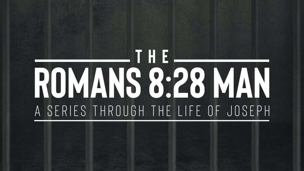 The Romans 8:28 Man Series